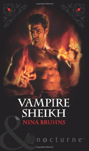 Vampire Sheikh (Immortal Sheikhs, Book 3) (Mills & Boon Nocturne) by Nina Bruhns (2011-07-01)