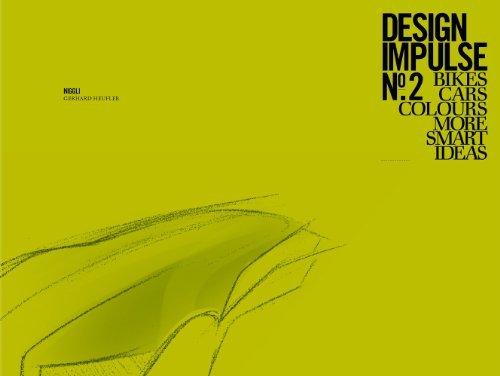 Design Impulse Nr. 2: Bikes, Cars, Colours, More smart Ideas by Gerhard Heufler (2011-01-01)