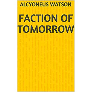 Faction Of Tomorrow (Norwegian Edition)
