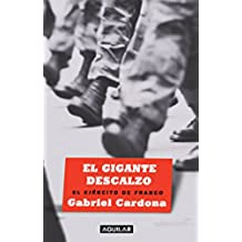 El gigante descalzo: El ejército de Franco