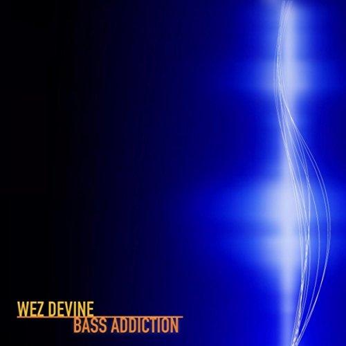 Bass Addiction