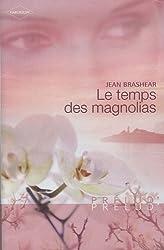 Le temps des magnolias