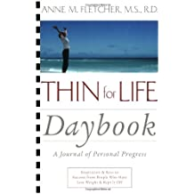 Thin for Life Daybook: A Journal of Personal Progress