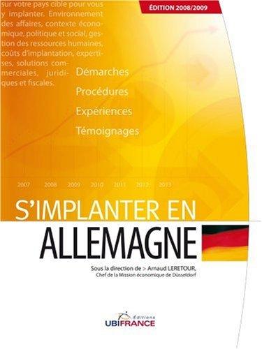 S'implanter en Allemagne par Arnaud Leretour