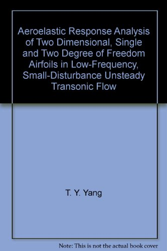 Aeroelastic Response Analysis of Two Dimensional, Single and Two Degree of Freedom Airfoils in Low-Frequency, Small-Disturbance Unsteady Transonic Flow -