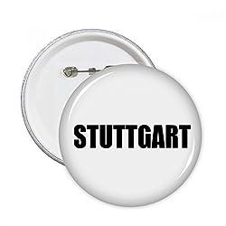 DIYthinker Stuttgart Deutschland Stadt Name Runde Pins Abzeichen-Knopf Kleidung Dekoration 5pcs Geschenk Mehrfarbig L