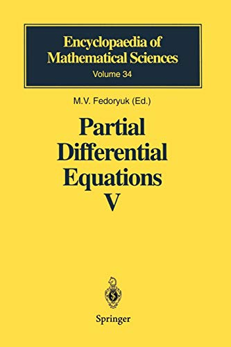 Partial Differential Equations V: Asymptotic Methods for Partial Differential Equations (Encyclopaedia of Mathematical Sciences (34), Band 34)