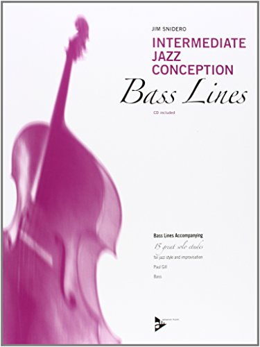 Intermediate Jazz Conception Bass Lines: Bass Lines Accompanying. Bass