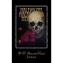 Malevolent, Macabre and Mysterious (Red Kite Pocket Horror Book 1)