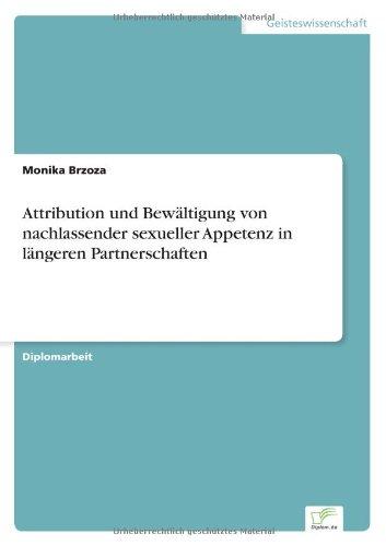 Attribution und Bewältigung von nachlassender sexueller Appetenz in längeren Partnerschaften