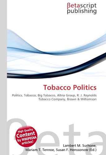tobacco-politics-politics-tobacco-big-tobacco-altria-group-r-j-reynolds-tobacco-company-brown-willia