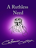A Ruthless Need (English Edition)
