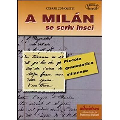 A Milan Se Scriv Insci  Piccola Grammatica Milanese PDF