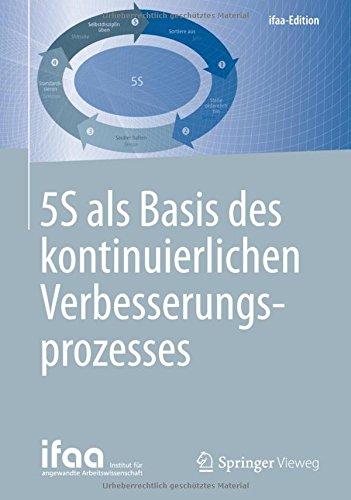 5S als Basis des kontinuierlichen Verbesserungsprozesses (ifaa-Edition) thumbnail
