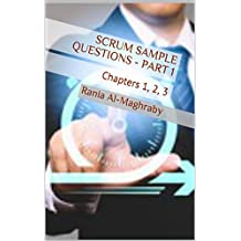SCRUM Sample Questions - Part 1: Chapters 1, 2, 3