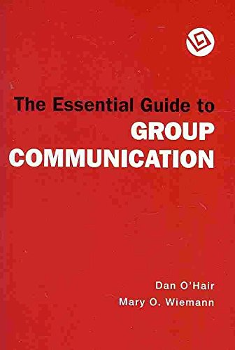 [(The Essential Guide to Group Communication: Speaker's Guidebook 4th Ed/ Access Code)] [By (author) Dan O'Hair ] published on (April, 2009)
