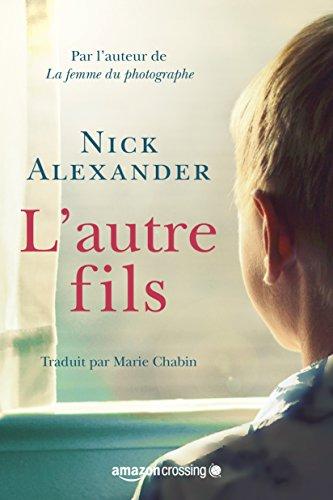 L'Autre Fils de Nick Alexander (2016)