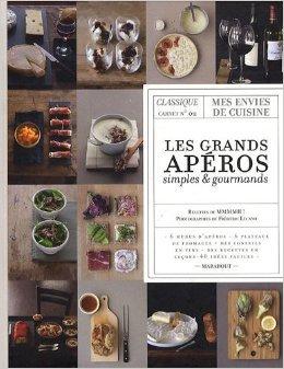 Les grands apros simples et gourmands : Classique carnet n2 de Fred Lucano ,Mmmmh ! ( 12 aot 2009 )