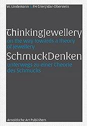 SchmuckDenken / ThinkingJewellery: Unterwegs zu einer Theorie des Schmucks / On the Way Towards a Theory of Jewellery