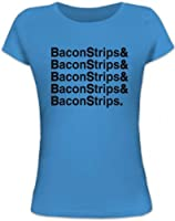 Shirtstreet24, Bacon Strips &, Epic Meal Time Lady / Girlie Funshirt Fun T-Shirt Shirts