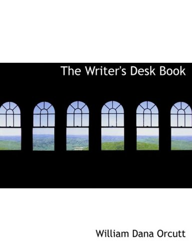 The Writer's Desk Book (Large Print Edition)