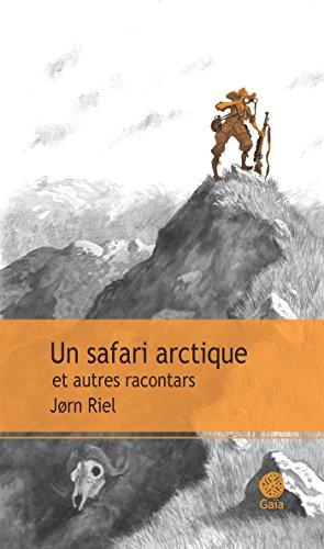 Un Safari Arctique [Pdf/ePub] eBook
