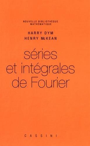 Sries et intgrales de Fourier