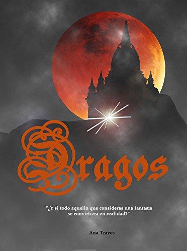 Dragos por Ana Traves