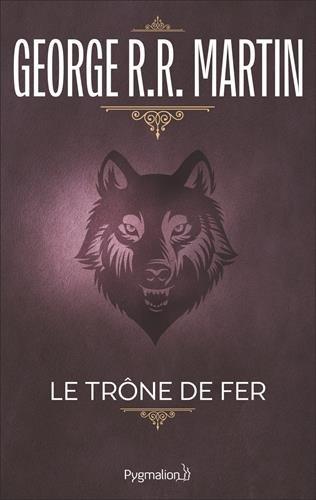Le Trône de fer, tome 1 : La Glace et le Feu par George R.R. Martin