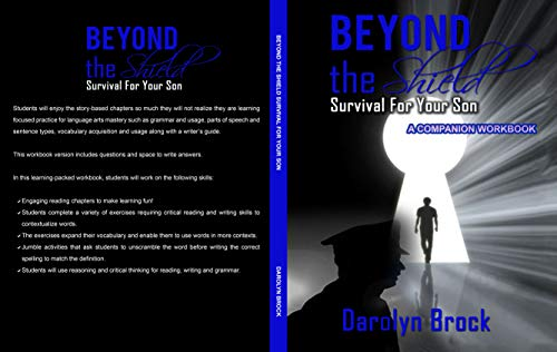 Beyond the Shield Survival For Your Son-A Companion Workbook (English Edition)