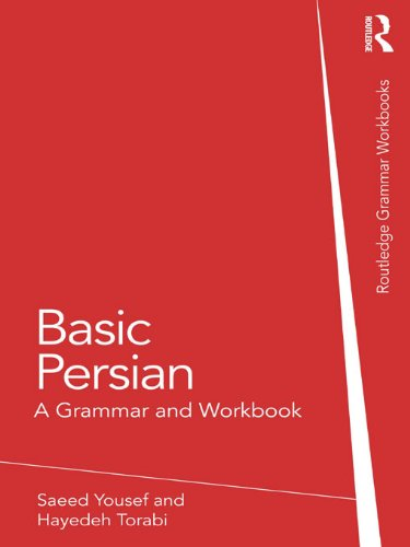 Basic Persian: A Grammar and Workbook (Grammar Workbooks) (English Edition)