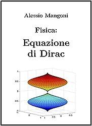 Fisica: Equazione di Dirac