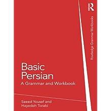 Basic Persian: A Grammar and Workbook (Grammar Workbooks)