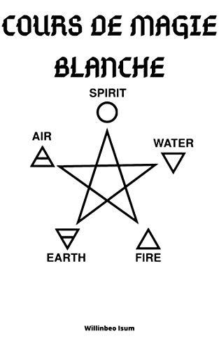 Couverture du livre COURS DE MAGIE BLANCHE