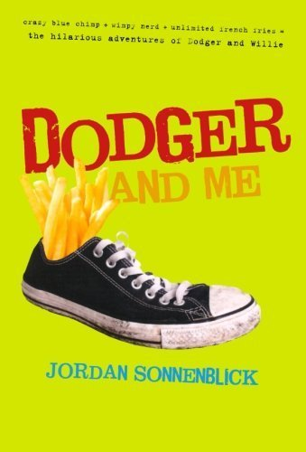 Dodger and Me by Jordan Sonnenblick (2009-03-03)