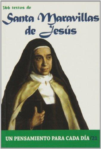 366 Textos de Santa Maravillas de Jesus (Un pensamiento para cada día) por MM.CARMELITAS DESCALZAS