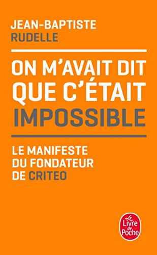 On m'avait dit que c'était impossible par Jean-Baptiste Rudelle