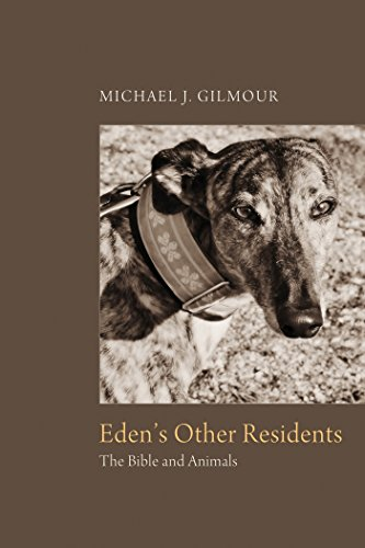 Eden's Other Residents: The Bible and Animals (English Edition) -