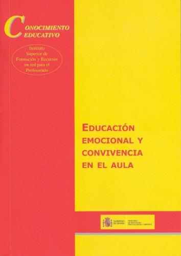Educación emocional y convivencia en el aula (Conocimiento Educativo. Serie: Aula Permanente)