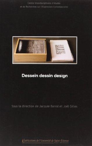 Dessein, dessin, design par Jacqueline Barral