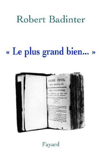« Le plus grand bien... » (Documents)