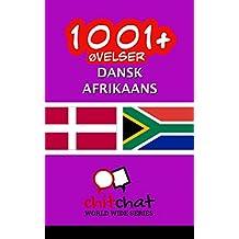 1001+ Øvelser dansk - Afrikaans (Danish Edition)