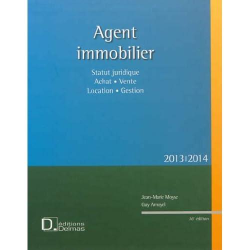 Agent immobilier : Statut juridique, achat, vente, location, gestion