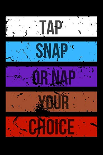 Tap Snap or Nap Your Choice: Jiu jitsu Journal for Students and Coaches. BJJ Novelty Notebook - Guard Snap