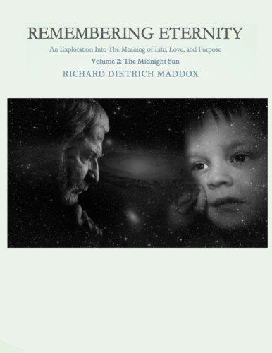 Remembering Eternity: Volume 2 The Midnight Sun