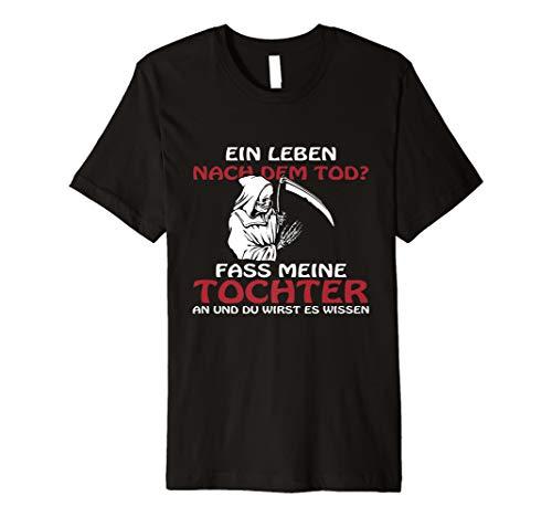Geschenk für Vater, Fass meine Tochter nicht an T-Shirt