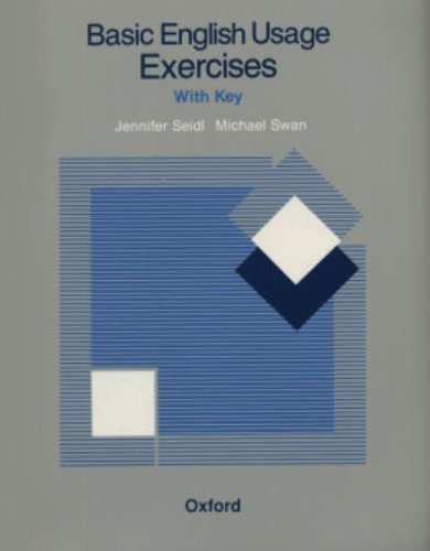 Basic English Usage Exercises by Jennifer Seidl (1987-11-01)