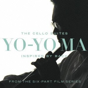 Inspired By Bach the Cello Suites By Yo-Yo Ma (2012-12-11)