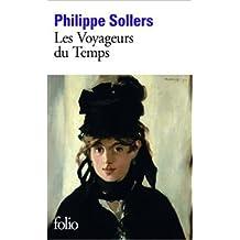 Les Voyageurs du Temps de Philippe Sollers ( 5 janvier 2011 )