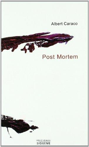 Post Morten (El Peso de los Días) por Albert Caraco